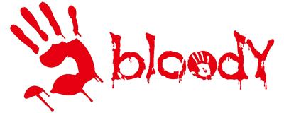 Bloody серията за истински геймъри!